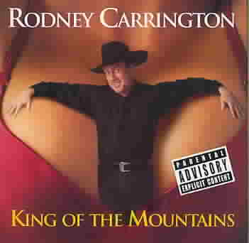 KING OF THE MOUNTAINS BY CARRINGTON,RODNEY (CD)