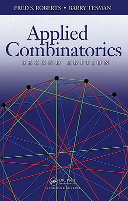 Applied Combinatorics By Roberts, Fred S./ Tesman, Barry