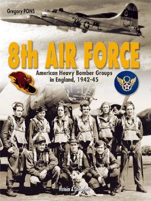 8th Air Force By Pons, Gregory